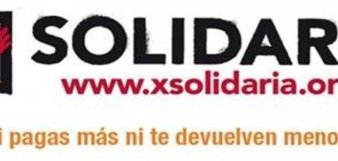 """""""X solidaria"""" Ni pagas más ni te devuelve menos"""