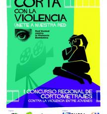 """I Concurso Regional de Cortometrajes contra la Violencia entre Jóvenes """"Corta con la violencia, únete a nuestra red"""""""